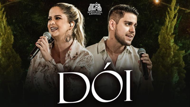 Maria Cecília e Rodolfo - Dói (De Portas Abertas)